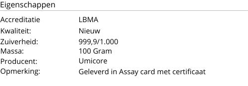 Goudbaar UMICORE 100 Gram 999,9/1000
