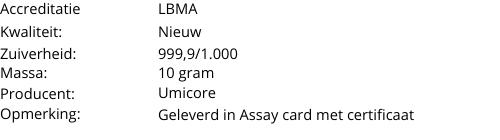 Goudbaar UMICORE 10 Gram 999,9/1000